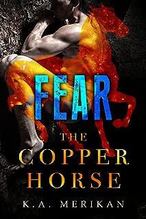 Fear (The Copper Horse book 1) (gay dark romance pony play) (Zombie Gentlemen)