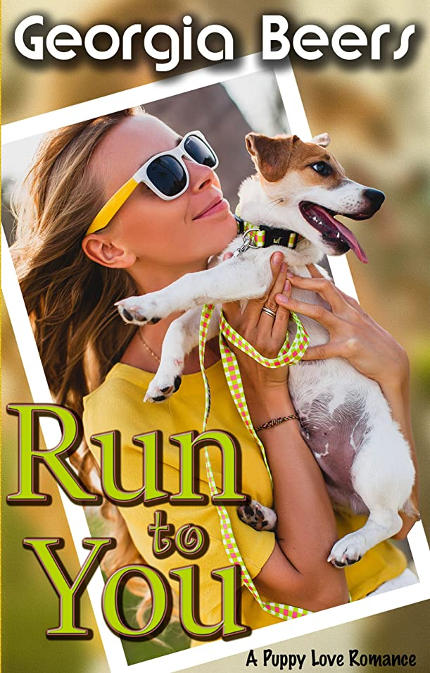 触手一定衣類Run To You (Puppy Love Romance Book 2) (English Edition)
