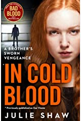 In Cold Blood: A Brother's Sworn Vengeance: The true story of Yorkshire's notorious criminal family (Tales of the Notorious Hudson Family Book 1) Kindle Edition