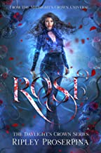 Rose (Daylight's Crown Book 1)