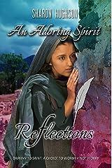 An Adoring Spirit (Reflections Book 3) Kindle Edition