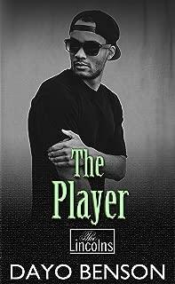 The Player: A Spiritual Warfare Romantic Thriller (The Lincolns Book 9)