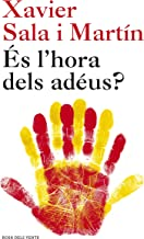 És l'hora dels adéus? (Catalan Edition)