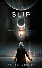 The Slip: The Hero Concept - Book 1