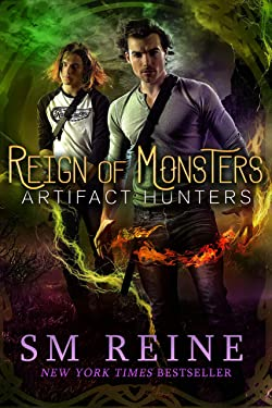 Reign of Monsters: A Mythpunk Urban Fantasy Novel (Artifact Hunters Book 2)