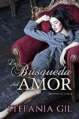 La búsqueda del amor: Romance y aventura (Hermanas Collins nº 3) (Spanish Edition) Kindle Edition