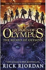 The Blood of Olympus (Heroes of Olympus Book 5) (Heroes Of Olympus Series) Kindle Edition
