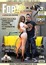 Foe Life Magazine issue # 3: Japan Car Culture (Foelifemagazine NEXT Editorial department) (Japanese Edition)