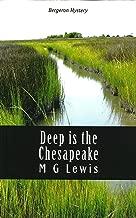 Deep is the Chesapeake (A Bergeron Mystery)