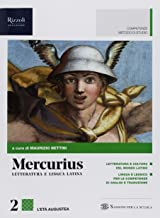 Scaricare Libri Mercurius. Letteratura e lingua latina. (Adozione tipo B). Per le Scuole superiori. Con ebook. Con espansione online: 2 PDF
