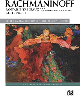 Fantaisie-tableaux (Suite No. 1), Op. 5: For Two Pianos, Four Hands (Alfred Masterwork Edition)
