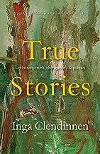 True Stories: History, Politics, Aboriginality (1999 Boyer Lectures)