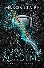 Broken Wand Academy: Episode 1: A Curse of Magic