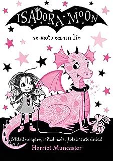 Isadora Moon se mete en un lío / Isadora Moon Gets in Trouble (Spanish Edition)