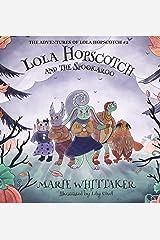Lola Hopscotch and the Spookaroo (The Adventures of Lola Hopscotch) Kindle Edition