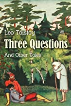 Three Questions and Other Tales (World Classics)