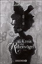 Der Kreis der Rabenvögel: Roman (German Edition)