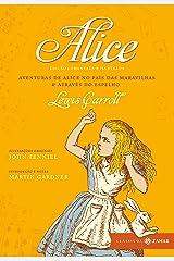Alice: edição comentada e ilustrada: Aventuras de Alice no País das Maravilhas & Através do espelho (Clássicos Zahar) eBook Kindle