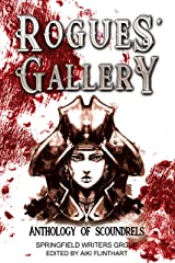 Rogues' Gallery: Anthology of Scoundrels Kindle Edition