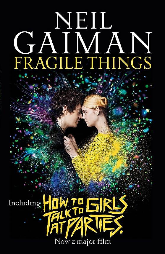 競合他社選手の中で称賛Fragile Things (English Edition)