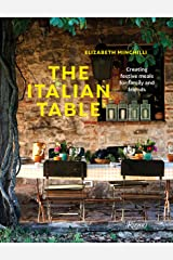 The The Italian Table: Creating festive meals for family and friends Hardcover