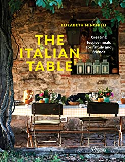 The Italian Table: Creating festive meals for family and friends