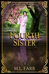 Fourth Sister (Hearth and Bard Tales) Kindle Edition