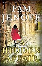A Hidden Affair: A Novel