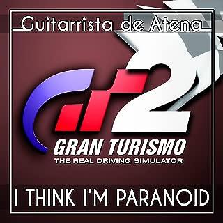 I Think I'm Paranoid (English) [From