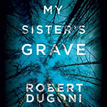 My Sister's Grave: Tracy Crosswhite, Book 1