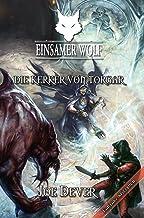 Einsamer Wolf 10 - Die Kerker von Torgar (German Edition)