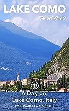 Como Travel Guide (Unanchor) - A Day on Lake Como, Italy