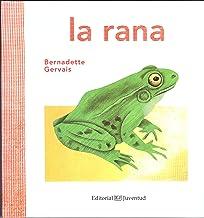 La rana (Conocer y comprender) (Spanish Edition)