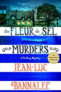 The Fleur de Sel Murders: A Brittany Mystery (Brittany Mystery Series Book 3)