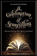 A Celebration of Storytelling Kindle Edition