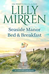 Seaside Manor Bed and Breakfast (Emerald Cove Book 2) Kindle Edition