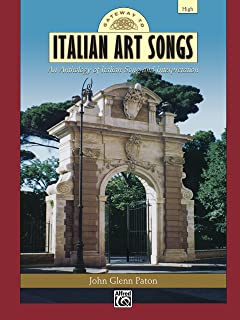 Gateway to Italian Songs and Arias (High Voice): An Anthology of Italian Song and Interpretation (Gateway Series)