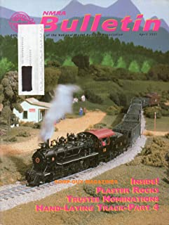 NMRA BULLETIN Magazine April 2001 JOHN OSTLER'S SERIES HAND-LAYING TRACK CONTINUES Modeling: Farm Tractor Loads VINTAGE TANK CARS YOU CAN MODEL WITH THE MDC TANK CAR Plaster Rocks