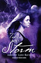 Taken by Storm (Raised by Wolves Book 3)