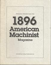 Selected Articles from the 1896 American Machinist Magazine
