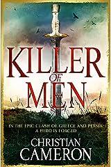 Killer of Men (Long War Book 1) Kindle Edition