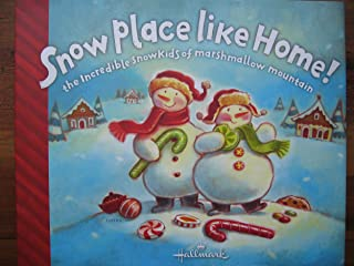 Snow Place Like Home: The Incredible Snowkids of Marshmallow Mountain