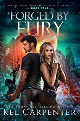 Forged by Fury (Demons of New Chicago Book 4) Kindle Edition