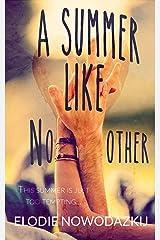 A Summer Like No Other (Broken Dreams: Em & Nick Book 1) Kindle Edition