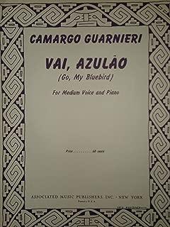 Vai, Azulao (Go, My Bluebird) For Medium Voice and Piano, Camargo Guarnieri
