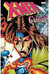 X-Men: The Trial of Gambit (Uncanny X-Men (1963-2011)) Kindle Edition
