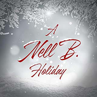 A Nell B. Holiday