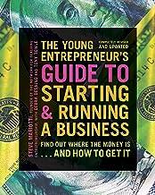 راهنمای جوان کارآفرین برای شروع و راه اندازی یک تجارت: ایده های خود را به پول تبدیل کنید!