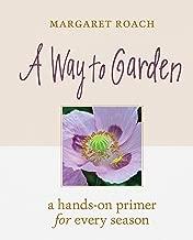 Best a way to garden Reviews