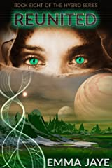 Reunited: RH Sci-fi romance (Hybrid Book 8) Kindle Edition
